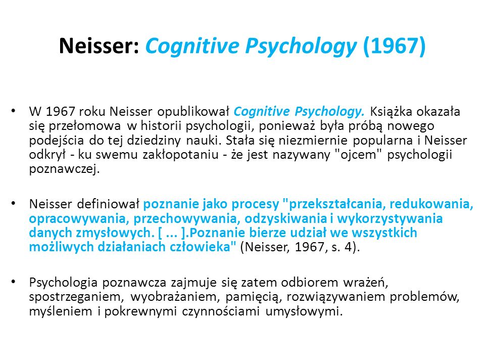 Neisser: Cognitive Psychology (1967)