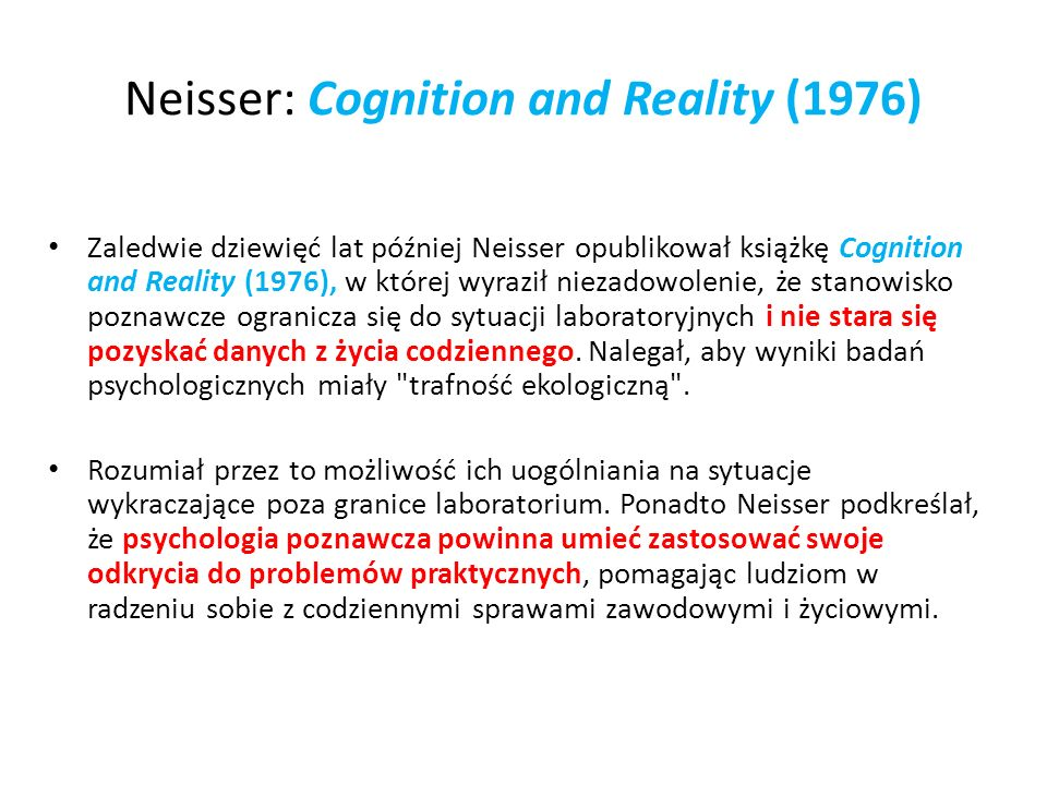 Neisser: Cognition and Reality (1976)