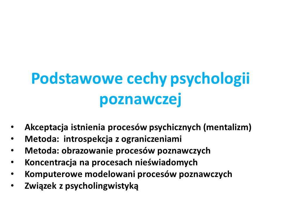 Podstawowe cechy psychologii poznawczej