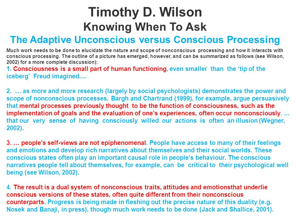 Timothy D. Wilson Knowing When To Ask The Adaptive Unconscious versus Conscious Processing