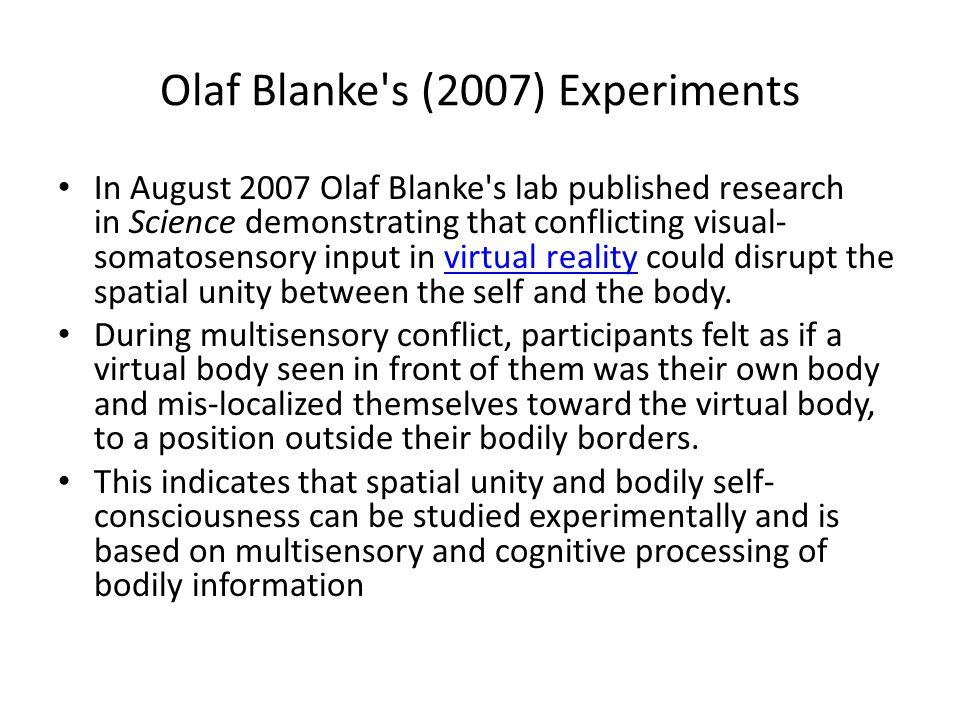 Olaf Blanke s (2007) Experiments