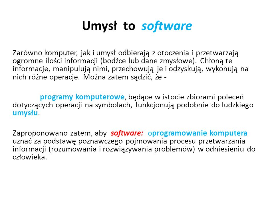 Umysł to software