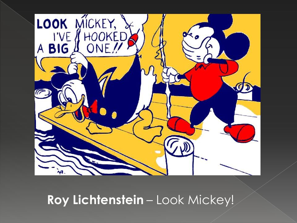 Roy Lichtenstein – Look Mickey!