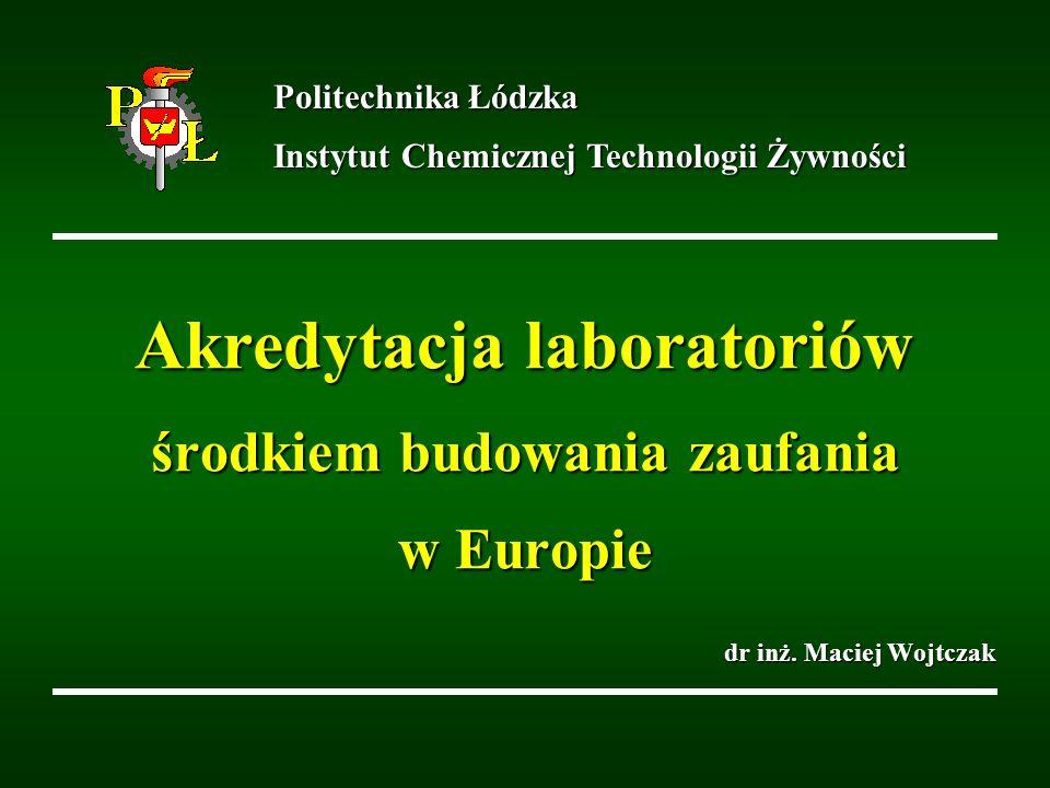 Akredytacja laboratoriów środkiem budowania zaufania w Europie