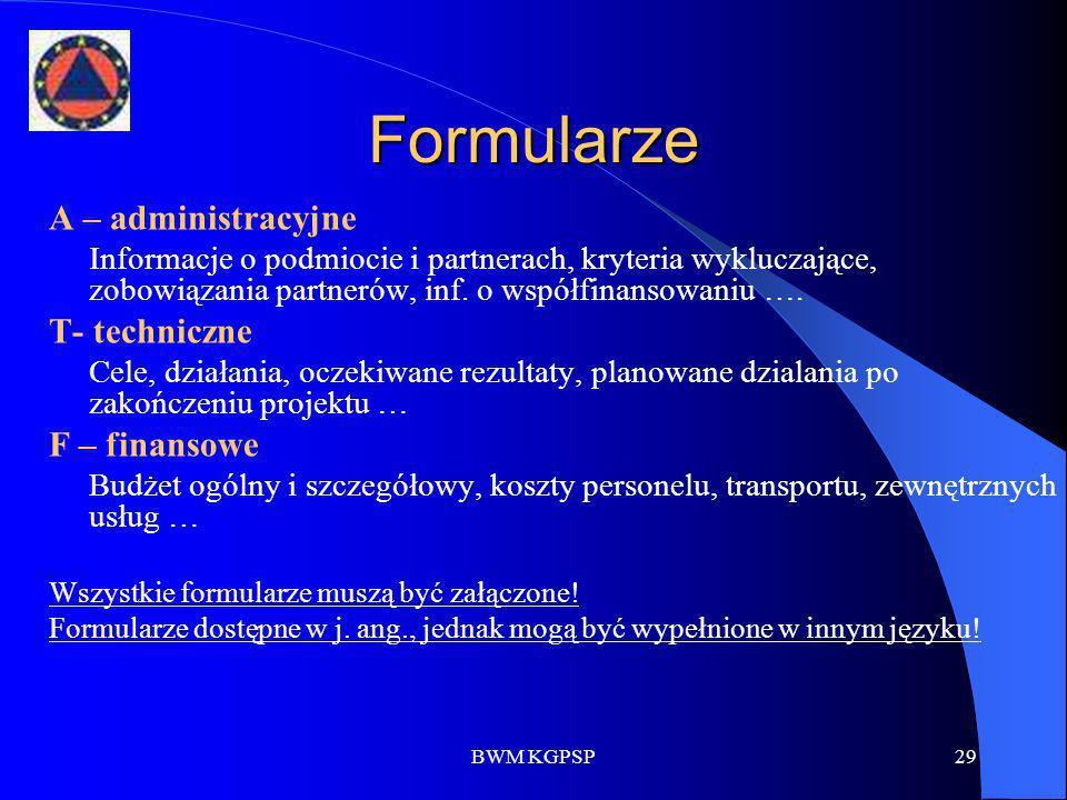 Formularze A – administracyjne T- techniczne F – finansowe