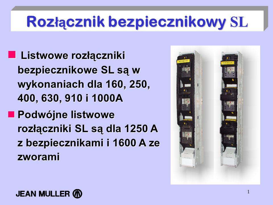 Rozłącznik bezpiecznikowy SL