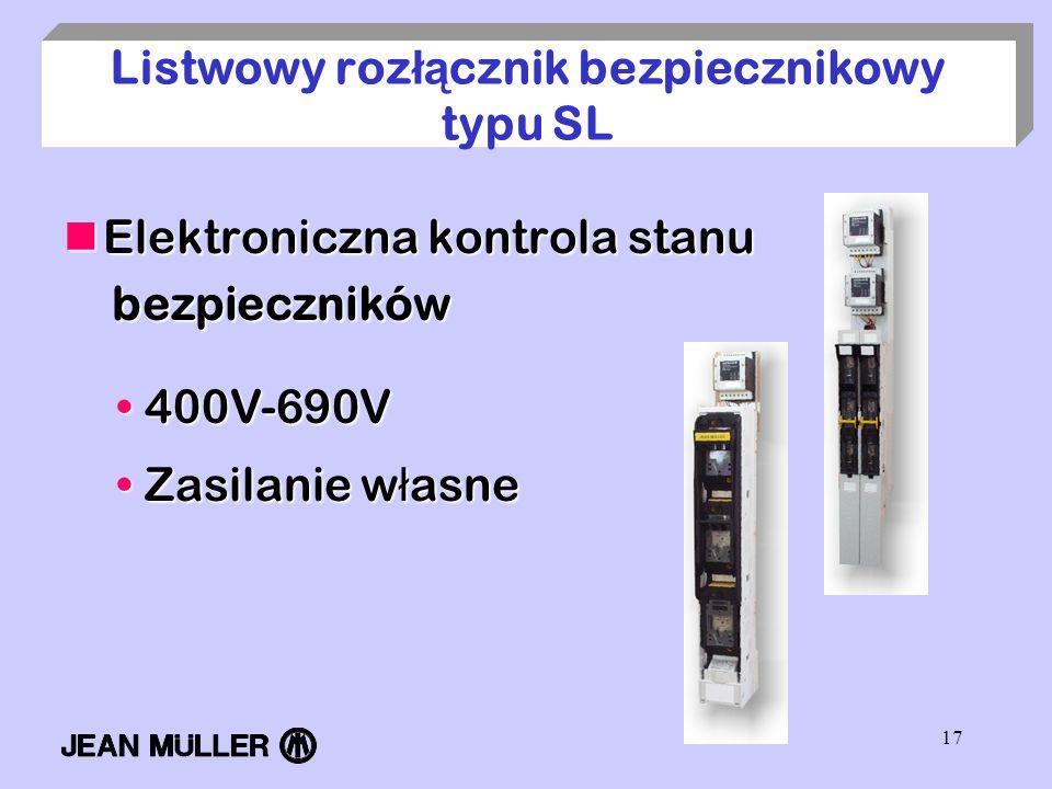 Listwowy rozłącznik bezpiecznikowy typu SL
