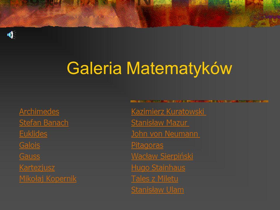 Galeria Matematyków Archimedes Kazimierz Kuratowski