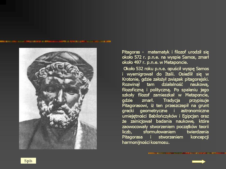 Pitagoras - matematyk i filozof urodził się około 572 r. p. n. e