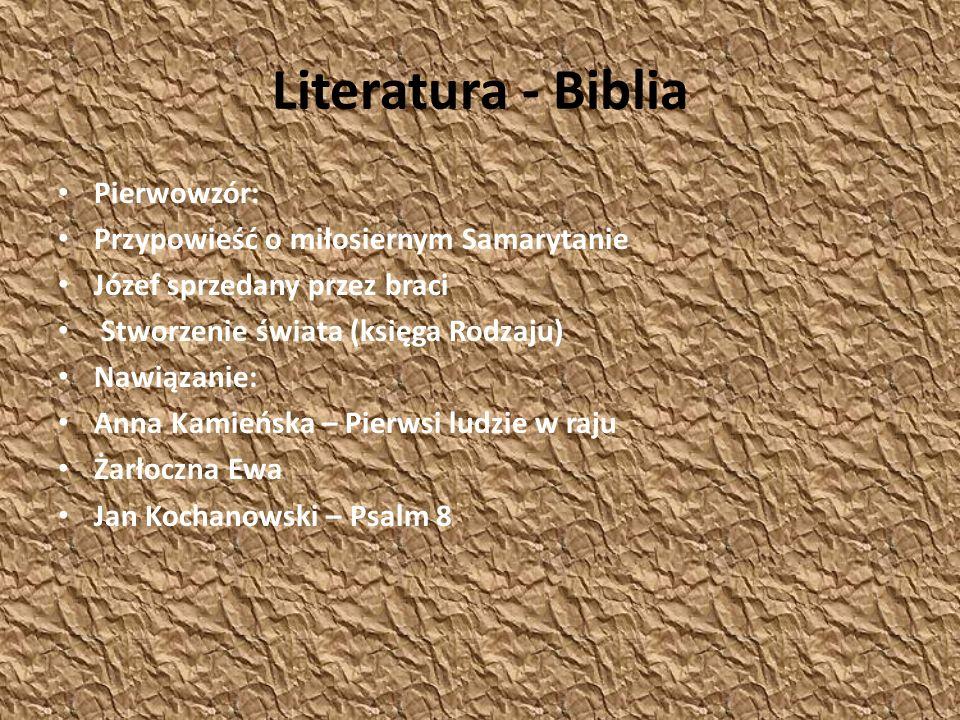 Literatura - Biblia Pierwowzór: Przypowieść o miłosiernym Samarytanie