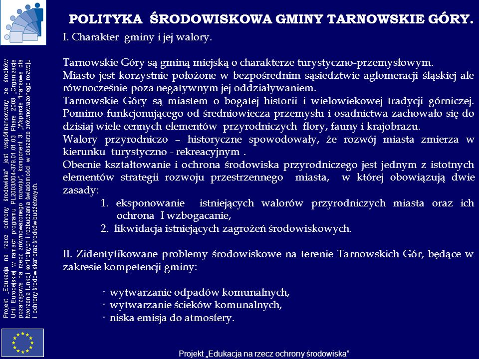 POLITYKA ŚRODOWISKOWA GMINY TARNOWSKIE GÓRY.