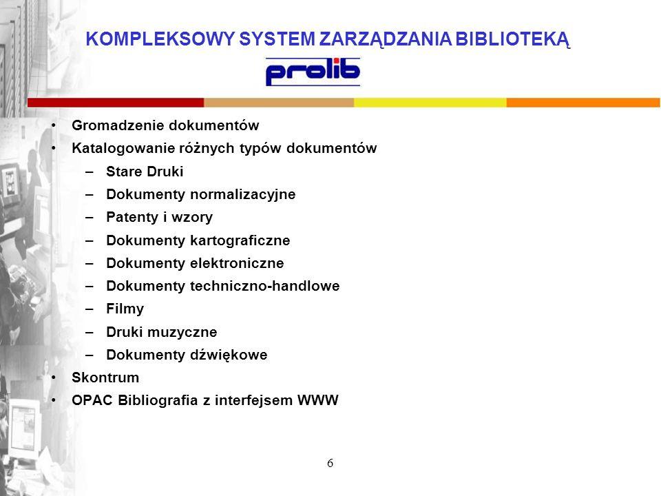 Gromadzenie dokumentów Katalogowanie różnych typów dokumentów