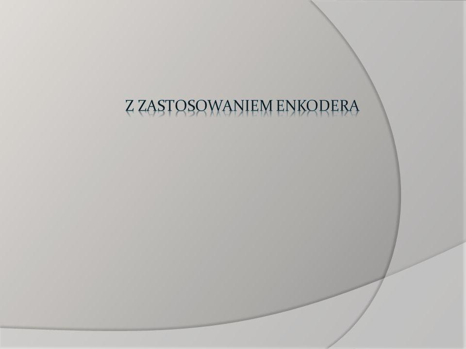 Z zastosowaniem enkodera