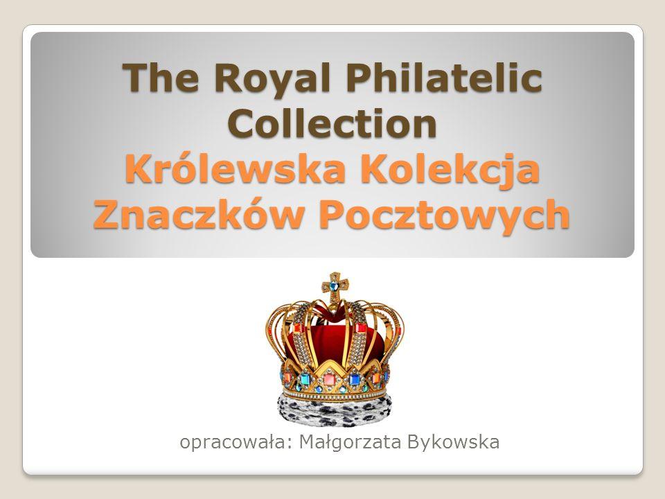 The Royal Philatelic Collection Królewska Kolekcja Znaczków Pocztowych