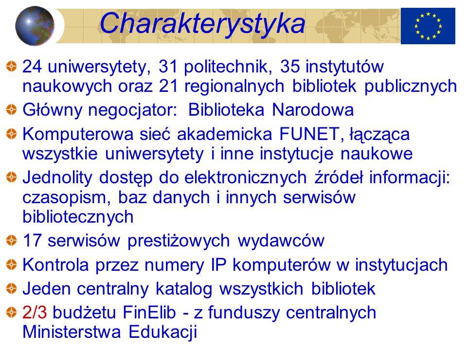 Charakterystyka 24 uniwersytety, 31 politechnik, 35 instytutów naukowych oraz 21 regionalnych bibliotek publicznych.