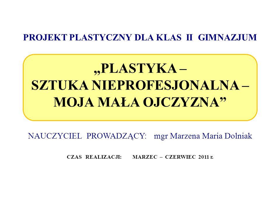 CZAS REALIZACJI: MARZEC – CZERWIEC 2011 r.