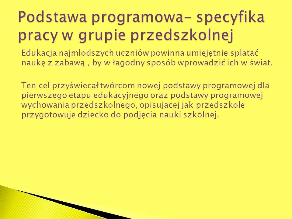 Podstawa programowa- specyfika pracy w grupie przedszkolnej