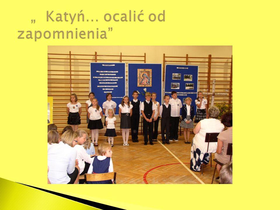""""""" Katyń… ocalić od zapomnienia"""