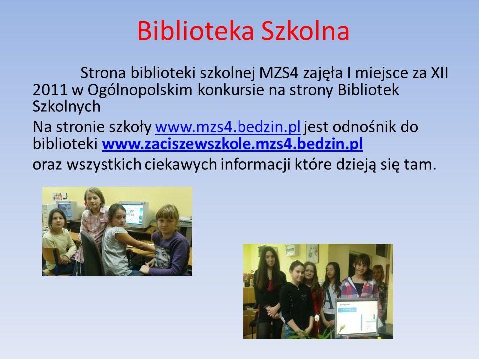 Biblioteka Szkolna Strona biblioteki szkolnej MZS4 zajęła I miejsce za XII 2011 w Ogólnopolskim konkursie na strony Bibliotek Szkolnych.