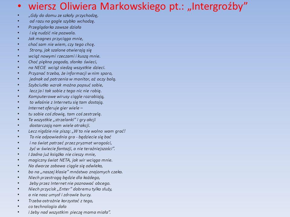 """wiersz Oliwiera Markowskiego pt.: """"Intergroźby"""