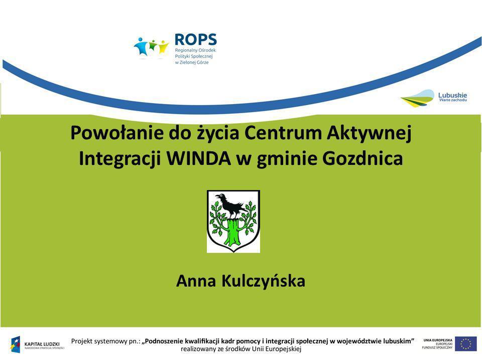Powołanie do życia Centrum Aktywnej Integracji WINDA w gminie Gozdnica