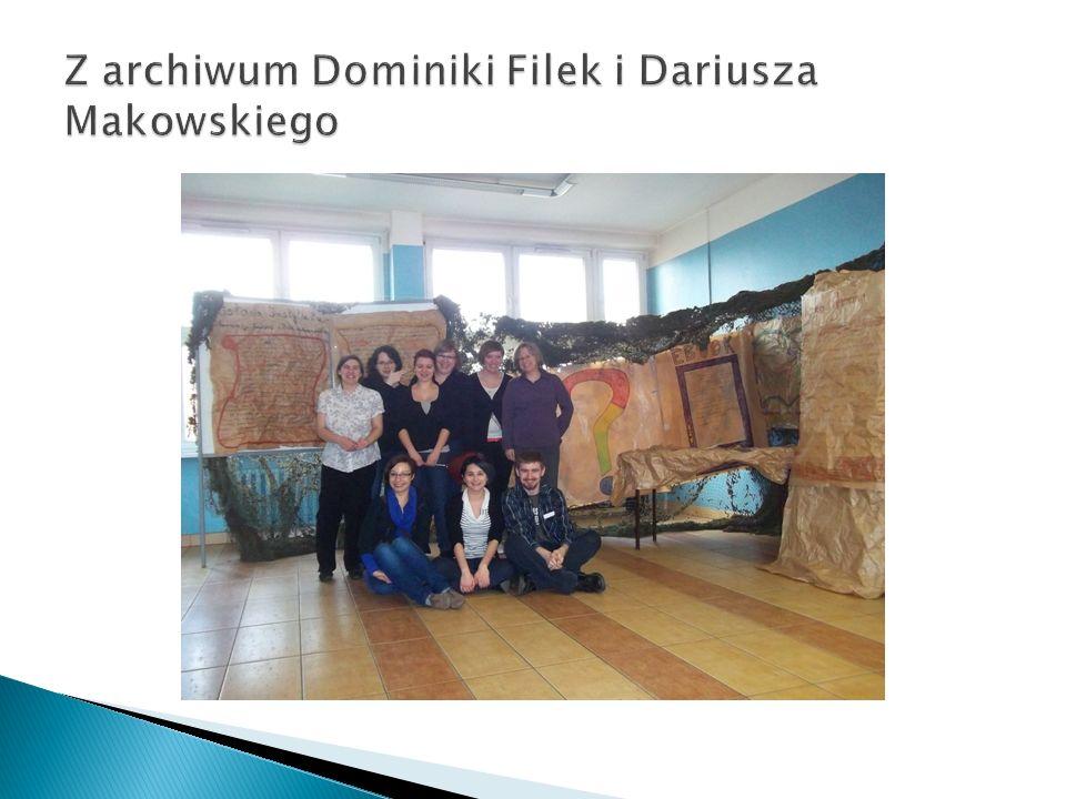 Z archiwum Dominiki Filek i Dariusza Makowskiego