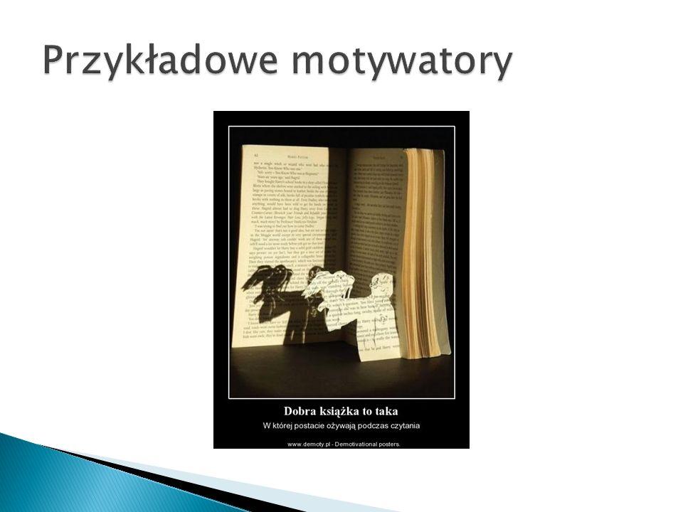 Przykładowe motywatory