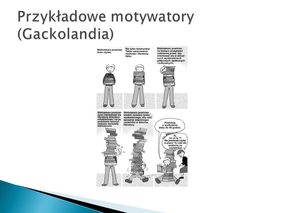 Przykładowe motywatory (Gackolandia)