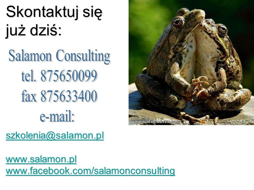 Skontaktuj się już dziś: szkolenia@salamon. pl www. salamon. pl www