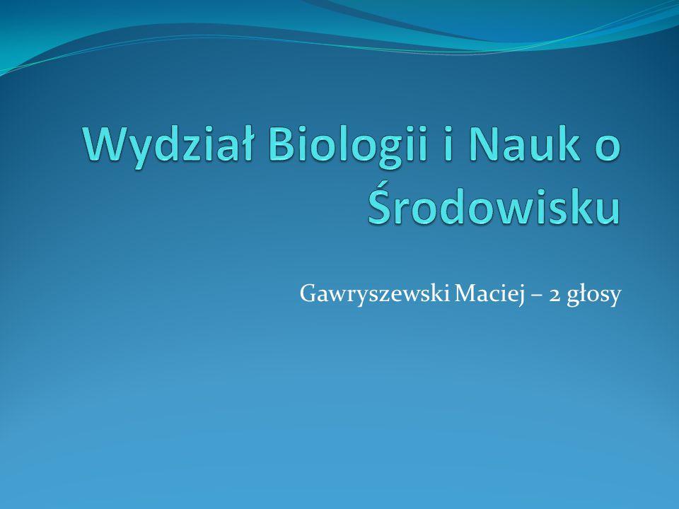 Wydział Biologii i Nauk o Środowisku