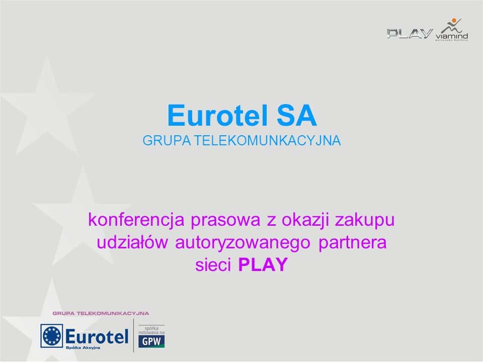 Eurotel SA GRUPA TELEKOMUNKACYJNA