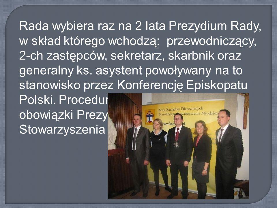 Rada wybiera raz na 2 lata Prezydium Rady, w skład którego wchodzą: przewodniczący, 2-ch zastępców, sekretarz, skarbnik oraz generalny ks.