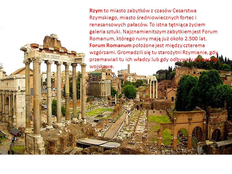 Rzym to miasto zabytków z czasów Cesarstwa Rzymskiego, miasto średniowiecznych fortec i renesansowych pałaców.