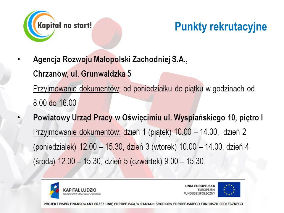 Punkty rekrutacyjneAgencja Rozwoju Małopolski Zachodniej S.A., Chrzanów, ul. Grunwaldzka 5.