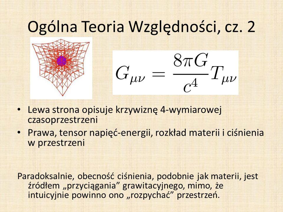 Ogólna Teoria Względności, cz. 2