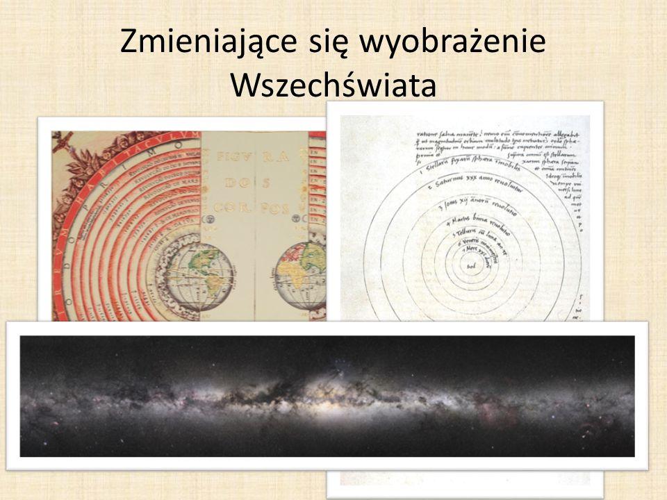 Zmieniające się wyobrażenie Wszechświata