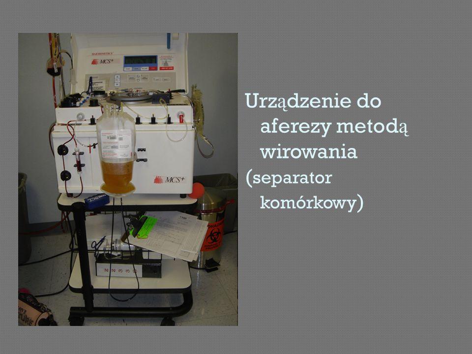 Urządzenie do aferezy metodą wirowania (separator komórkowy)