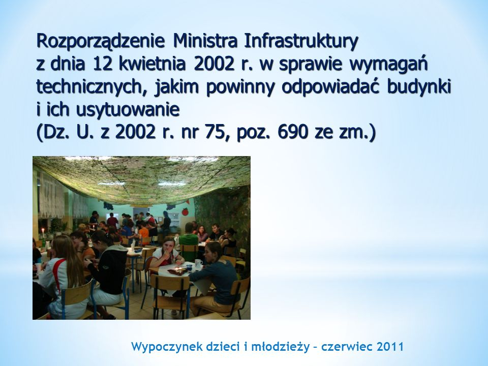 Wypoczynek dzieci i młodzieży – czerwiec 2011