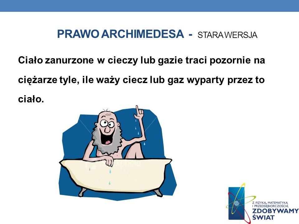 Prawo archimedesa - stara wersja