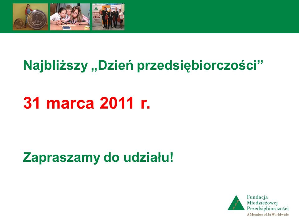 """31 marca 2011 r. Najbliższy """"Dzień przedsiębiorczości"""