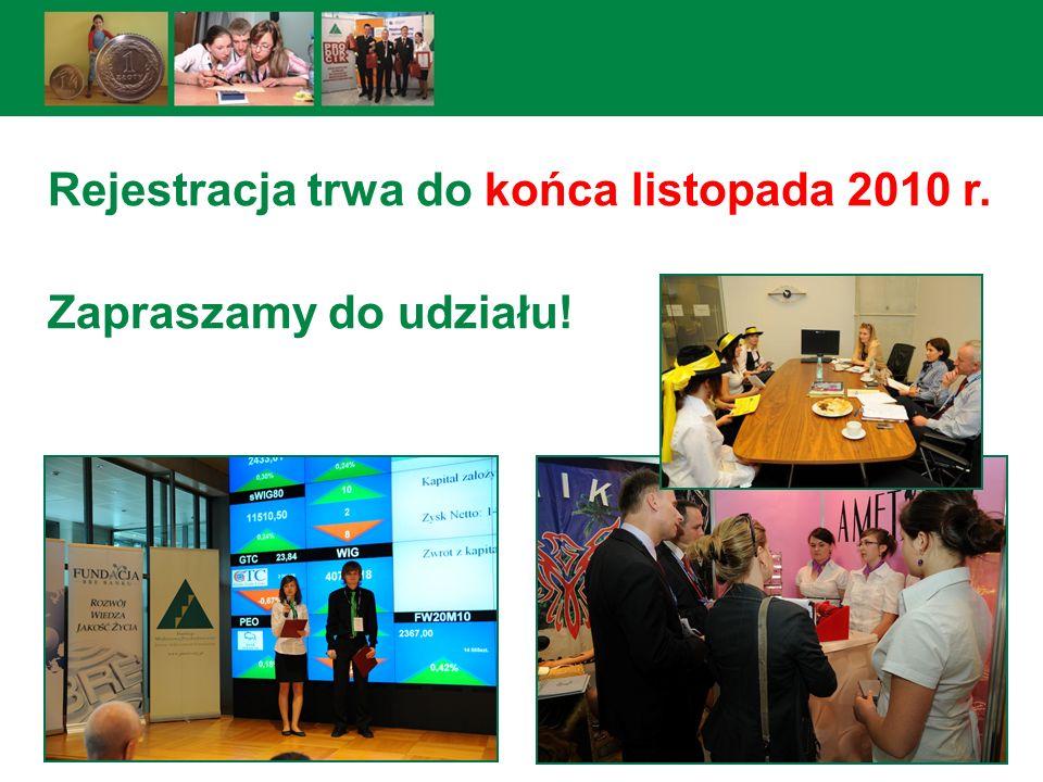 Rejestracja trwa do końca listopada 2010 r.