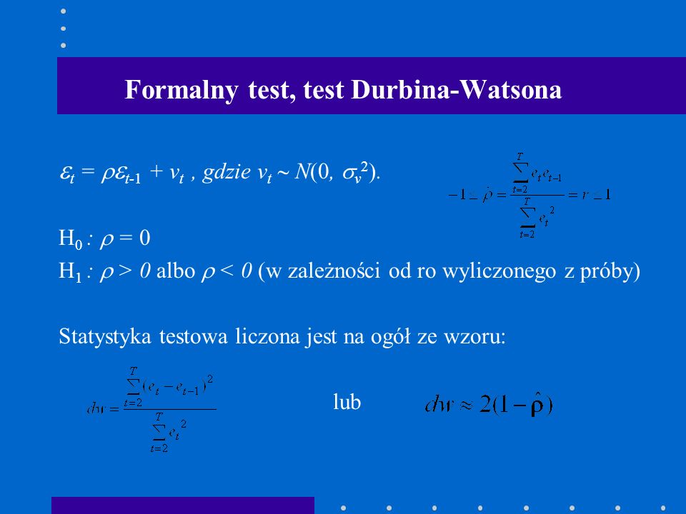 Formalny test, test Durbina-Watsona
