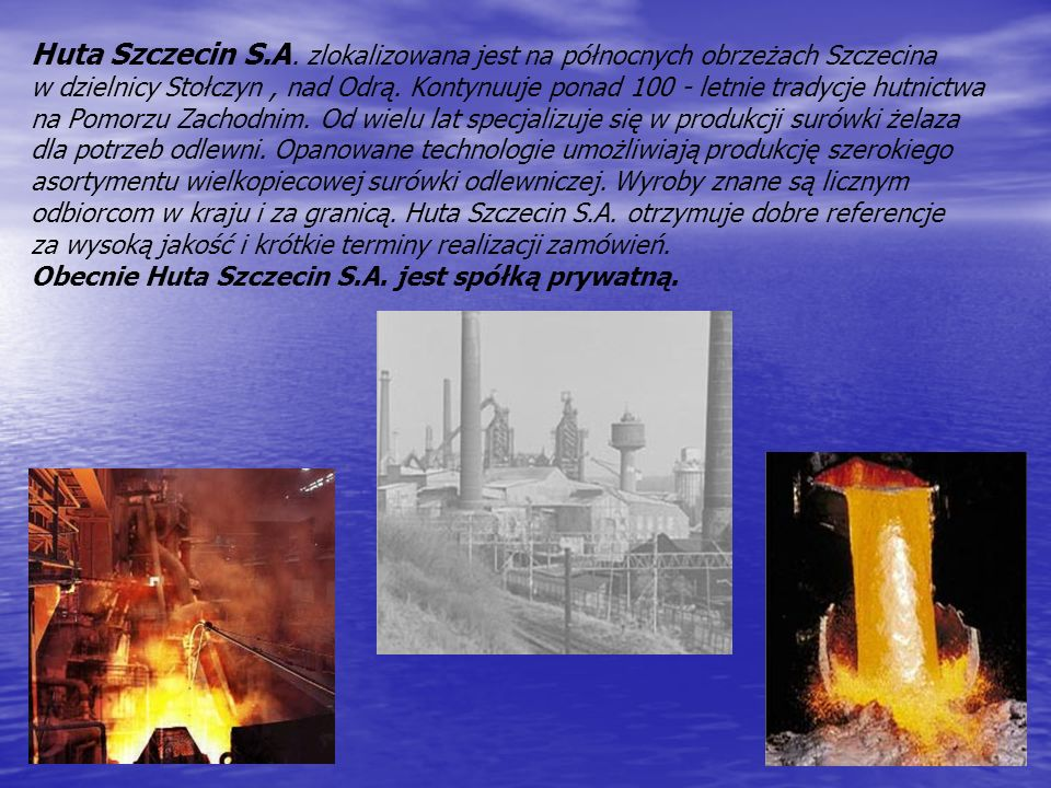 Huta Szczecin S.A.