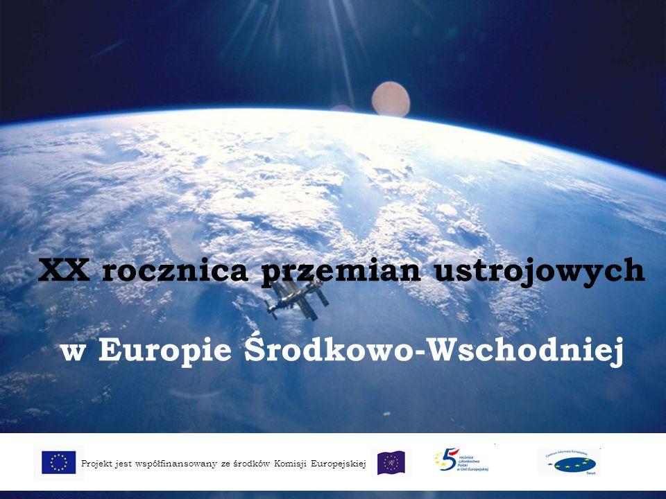 XX rocznica przemian ustrojowych w Europie Środkowo-Wschodniej