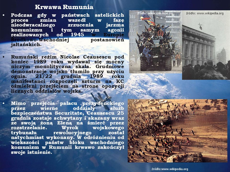 Krwawa Rumunia źródło: www.crib.mae.ro. źródło: www.wikipedia.org.