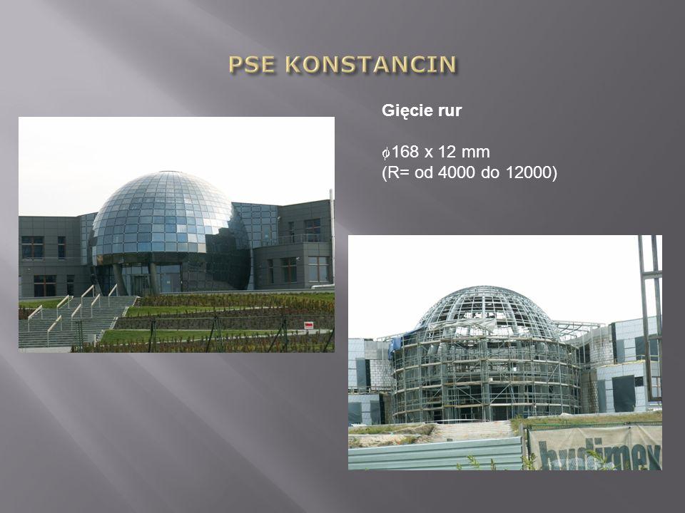 PSE KONSTANCIN Gięcie rur 168 x 12 mm (R= od 4000 do 12000)