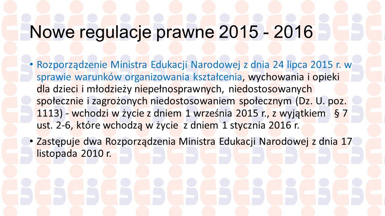 Nowe regulacje prawne 2015 - 2016