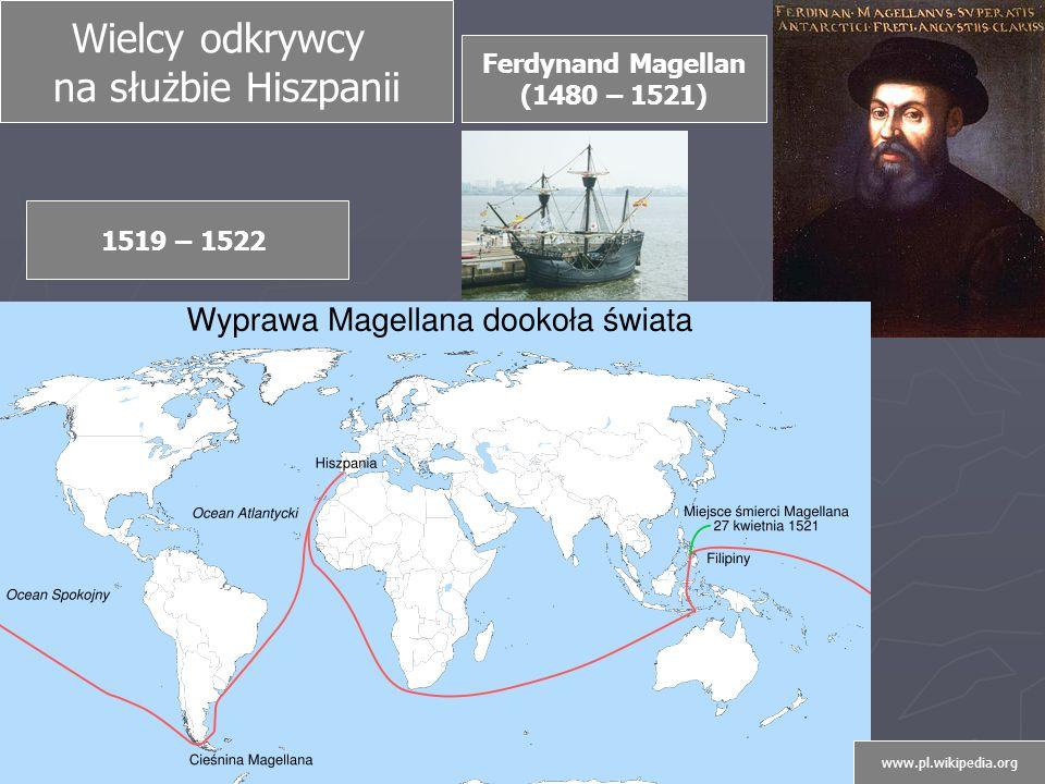 Wielcy odkrywcy na służbie Hiszpanii Ferdynand Magellan (1480 – 1521)