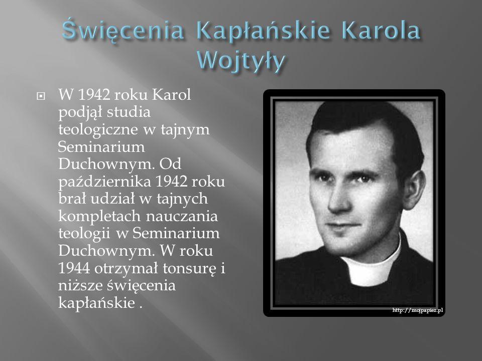 Święcenia Kapłańskie Karola Wojtyły
