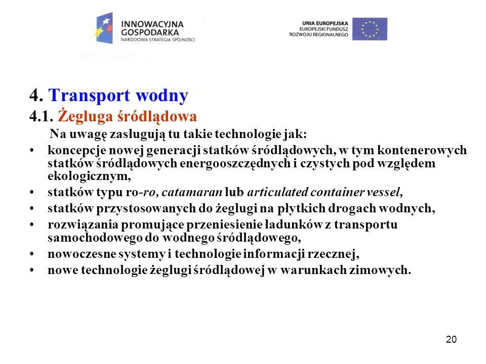 4. Transport wodny 4.1. Żegluga śródlądowa